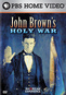 American Experience: John Brown's Holy War
